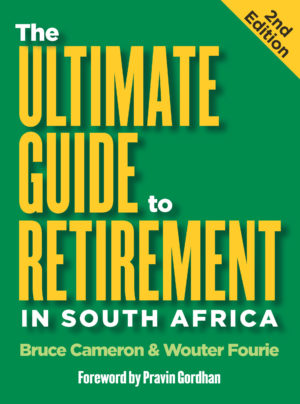 The Ultimate Guide to Retirement in South Africa2nd edition