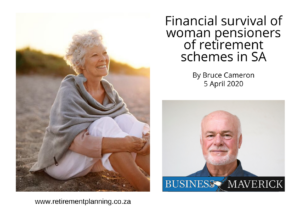 Bruce Financial survival of woman pensioners of retirement schemes in SA 05042020