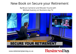 Secure your Retirement by Bruce Cameron and Wouter Fourie