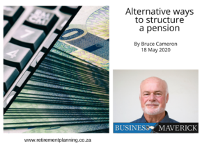 Bruce Cameron Alternative ways to structure a pension 18052020