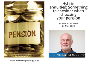 Bruce CameronHybrid annuities Something to consider when choosing your pension 25052020